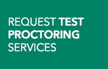 Request test proctoring services